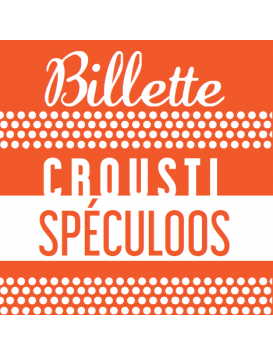 BILLETTE CROUSTI SPECULOOS